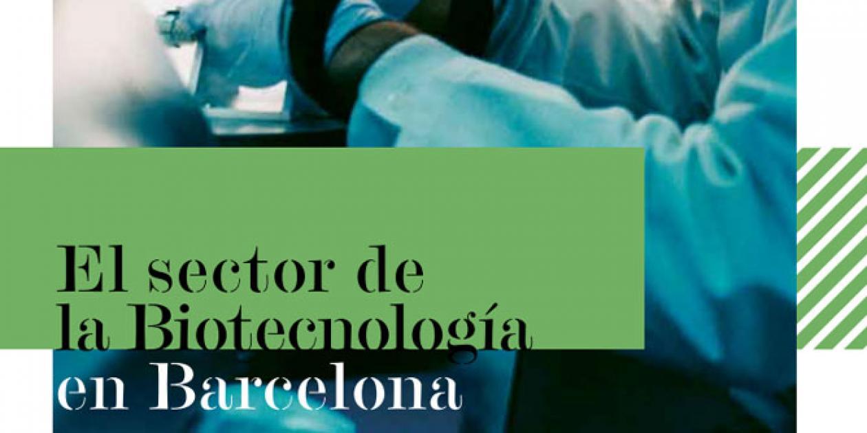 El sector de la Biotecnología en Barcelona
