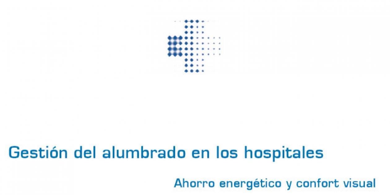 Gestión del alumbrado en los hospitales