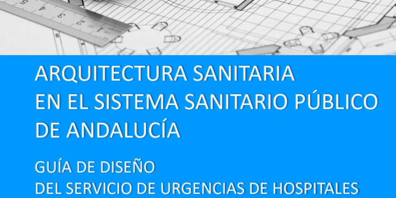 Guía de diseño del Servicio de Urgencias de hospitales