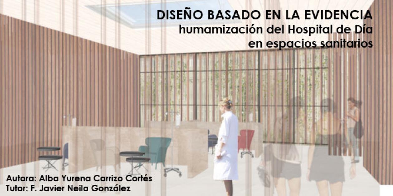 Diseño basado en la evidencia: humanización del Hospital de Día en los centros sanitarios