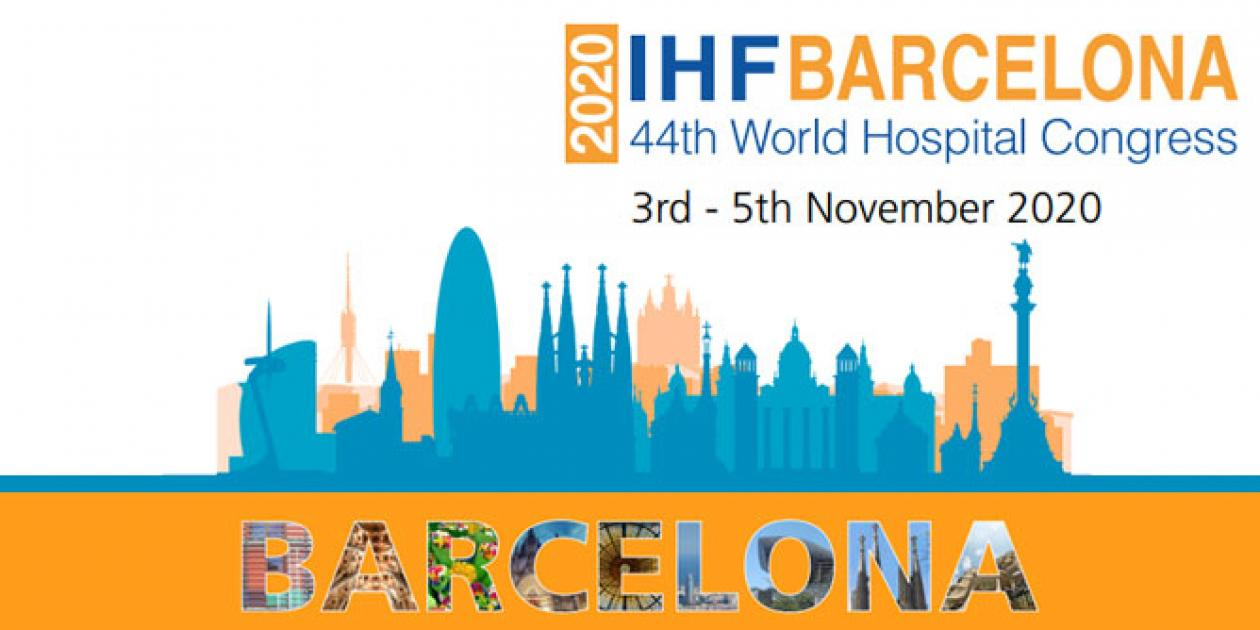 IHF Barcelona 2020 - 44th World Hospital Congress