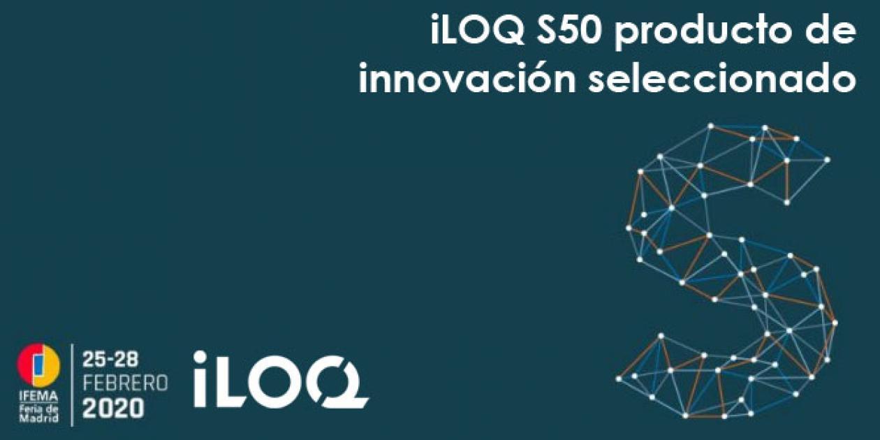 La cerradura electrónica iLOQ S50 producto de innovación seleccionado en SICUR