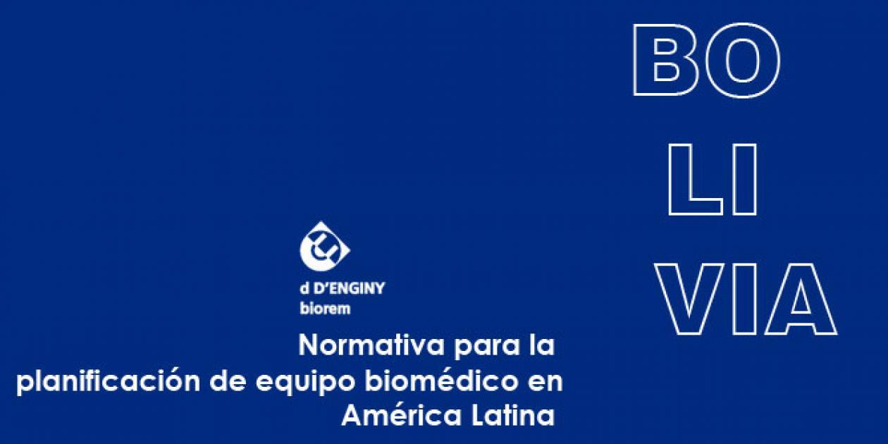 Normativa para planificación de equipo biomédico en América Latina: Bolivia