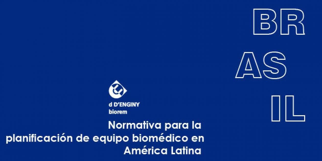 Normativa para planificación de equipo biomédico en América Latina: Brasil