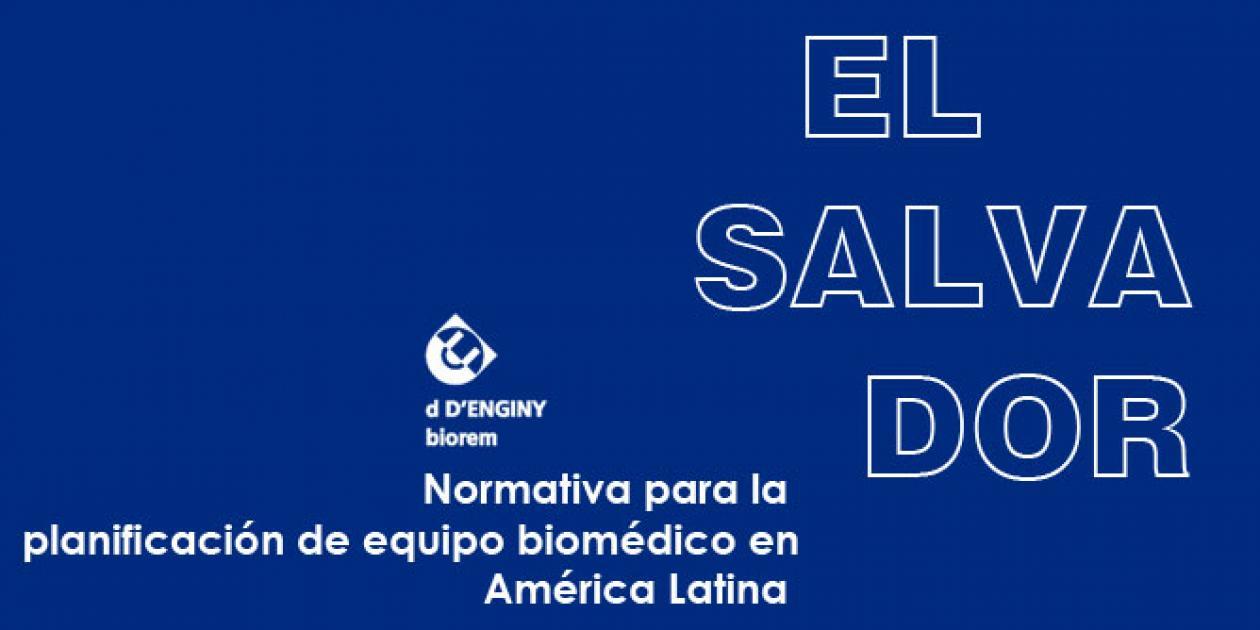 Normativa para la planificación de equipo biomédico en América Latina: El Salvador