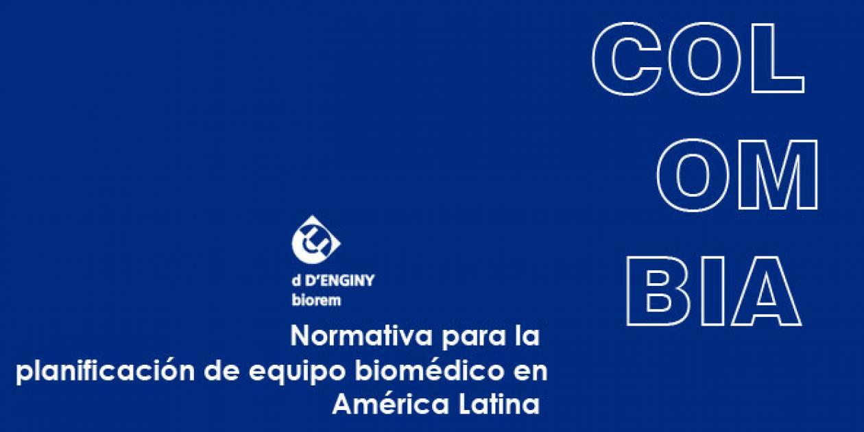 Normativa para planificación de equipo biomédico en América Latina: Colombia