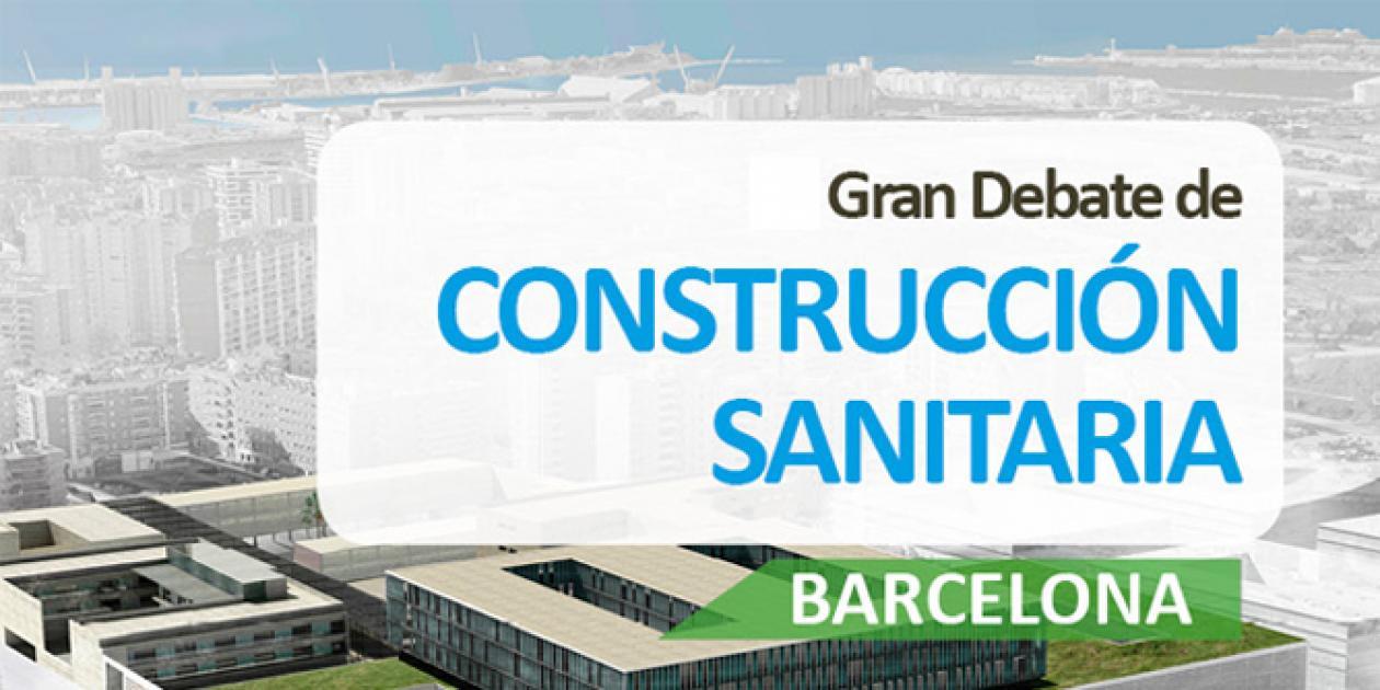 Celebaro con éxito el debate sobre construcción sanitaria en Barcelona