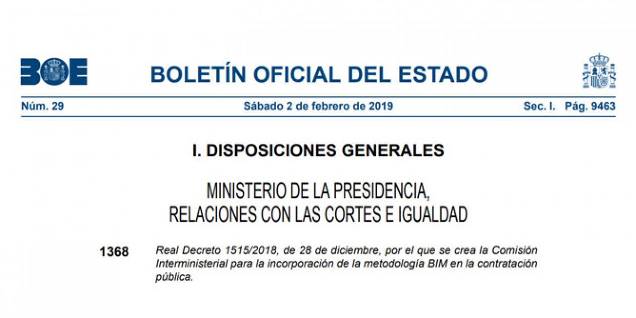 Real Decreto 1515/2018. Incorporación de la metodología BIM en la contratación pública