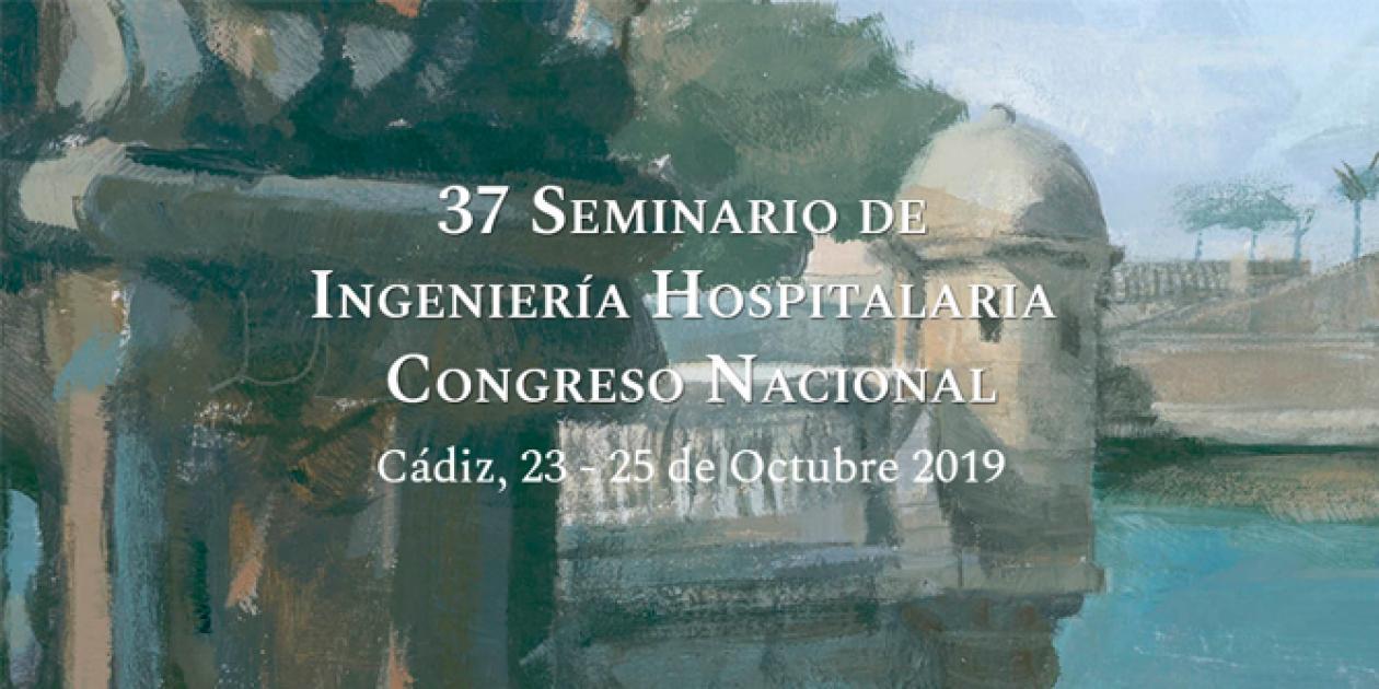 Recomendaciones para el 37º Congreso Nacional de Ingeniería Hospitalaria de Cádiz