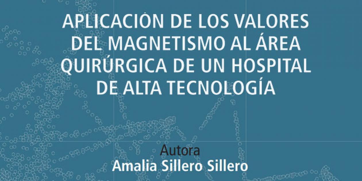 Aplicación de los valores del magnetismo al área quirúrgica de un hospital de alta tecnología