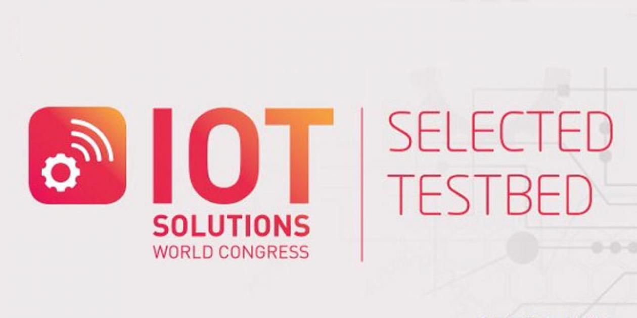 IoT Solutions World Congress anuncia los diez TestBeds de 2019