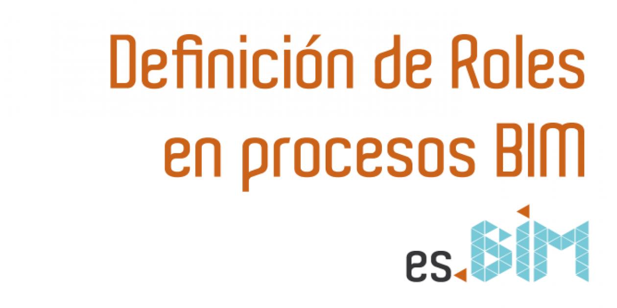 Definición de Roles en procesos BIM